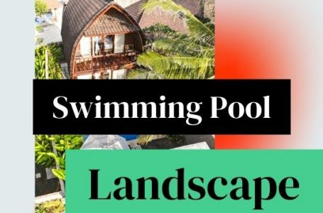 Swimming Pool Landscape Contractors