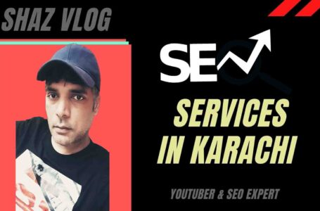 How to Provide An SEO Services in Karachi